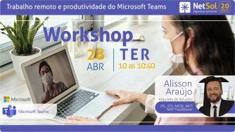 Workshop – Trabalho remoto e produtividade do Microsoft Teams<br>
